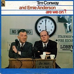 Tim Conway and Ernie Anderson: Are We On?