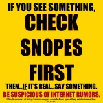 See Something? Check Snopes!